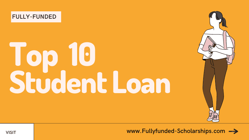 Top 10 Student Loan Schemes in the USA with Process to Apply