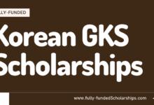 Global Korea Undergraduate GKS Scholarships - Fully Funded (GKS) Scholarships for Undergrads